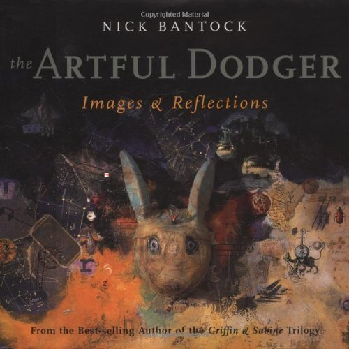 Nick Bantock The Artful Dodger Images And Reflections