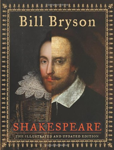 Bill Bryson Shakespeare The Illustrated And Updated Edition