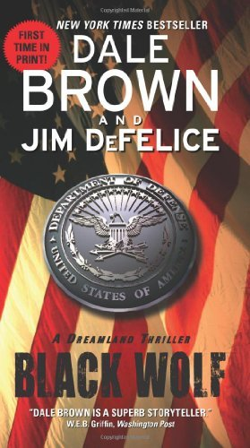 Dale Brown Black Wolf A Dreamland Thriller