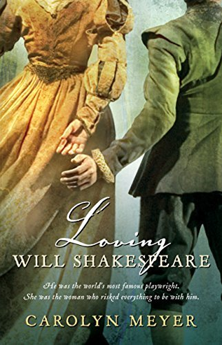 Carolyn Meyer Loving Will Shakespeare