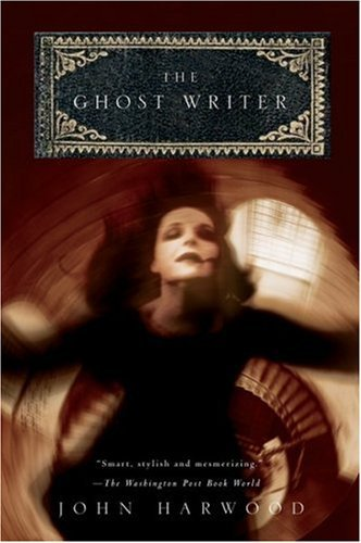 John Harwood The Ghost Writer