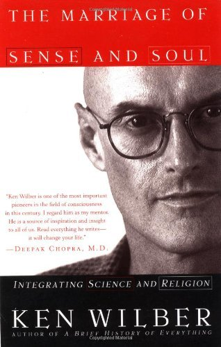 ken-wilber-the-marriage-of-sense-and-soul-integrating-science-and-religion