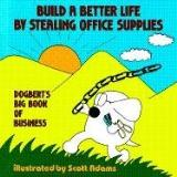 Scott Adams Build A Better Life By Stealing Office Supplies D