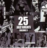 25 Jazz Greats Vol. 3 25 Jazz Greats