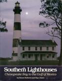 Bruce Roberts Ray Jones Bruce Roberts Southern Lighthouses Chesapeake Bay To The Gulf O