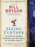 Bill Bryson Seeing Further The Story Of Science Discovery And The Genius O