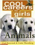 Ceel Pasternak & Linda Thornburg Cool Careers For Girls With Animals