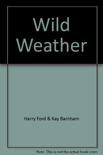 Harry Ford & Kay Barnham Wild Weather