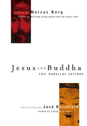 Marcus Borg Jesus And Buddha The Parallel Sayings