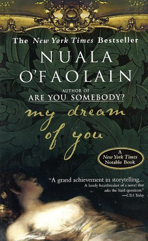 Nuala O'faolain My Dream Of You