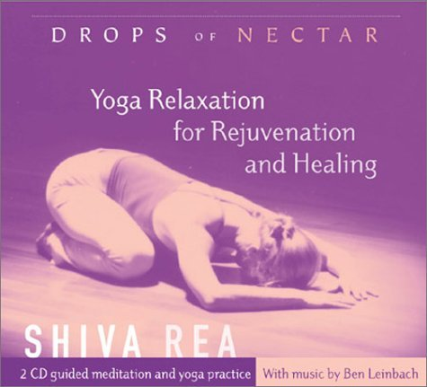Shiva Rea Drops Of Nectar Yoga Relaxation For Rejuvenation And Healing