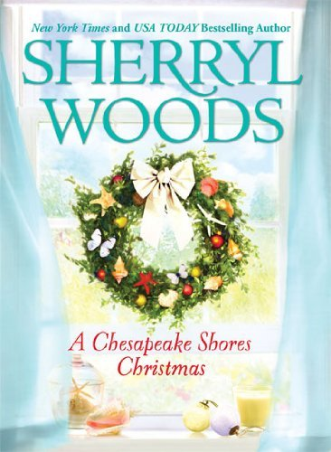 Sherryl Woods A Chesapeake Shores Christmas