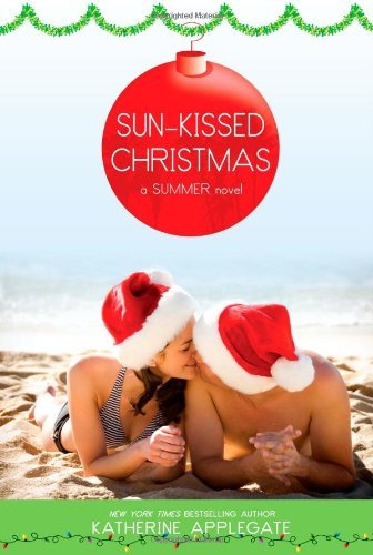 Katherine Applegate Sun Kissed Christmas Reissue