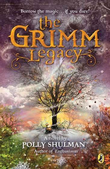 Polly Shulman The Grimm Legacy
