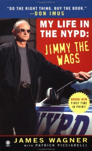 imus-don-wagner-james-picciarelli-patrick-my-life-in-the-nypd-jimmy-the-wags