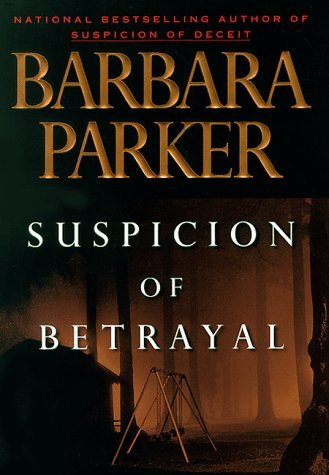 Barbara Parker Suspicion Of Betrayal