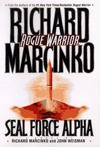 Richard Marcinko Rogue Warrior Seal Force Alpha From Vietnam's Ph