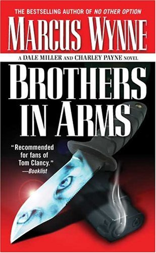 Marcus Wynne Brothers In Arms (dale Miller And Charley Payne No