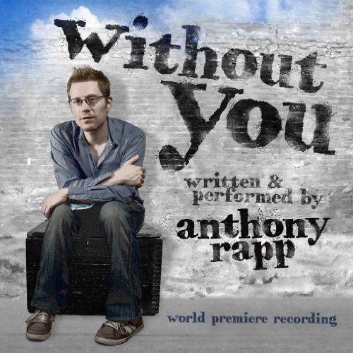 Cast Recording/Without You