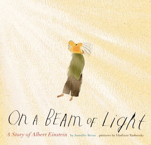 Jennifer Berne On A Beam Of Light A Story Of Albert Einstein