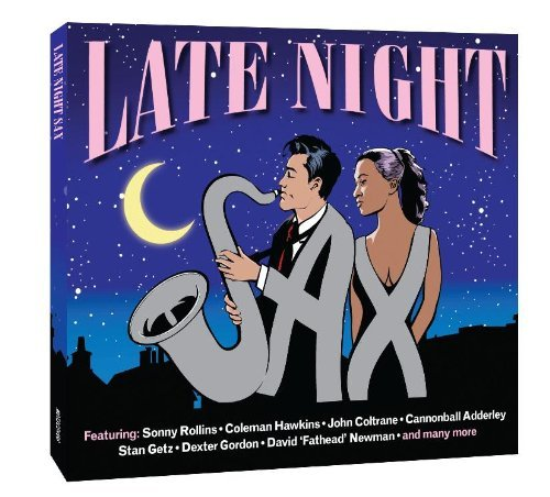 Late Night Sax Late Night Sax Import Gbr 2 CD