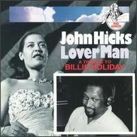 Hicks John Lover Man Tribute To Billie Ho