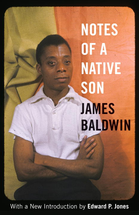 James Baldwin Notes Of A Native Son