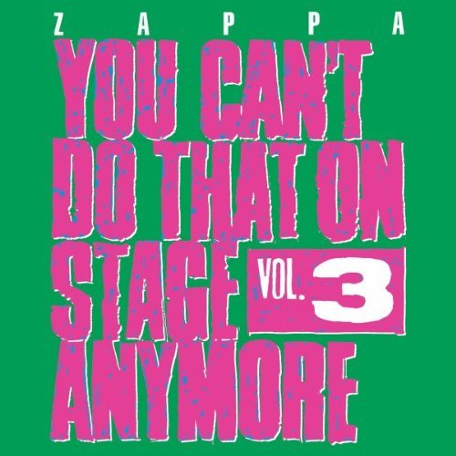 Frank Zappa Vol. 3 You Can't Do That On St 2 CD
