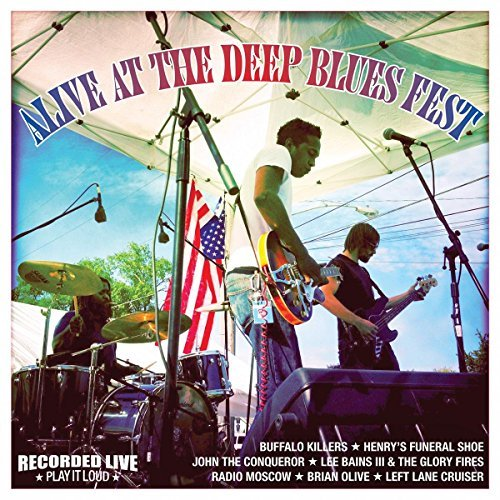 Alive At The Deep Blues Fest Alive At The Deep Blues Fest