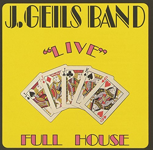 The J. Geils Band Full House Live