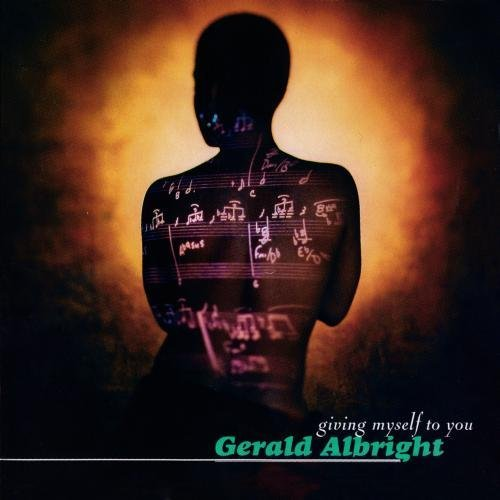 Gerald Albright Giving Myself To You CD R