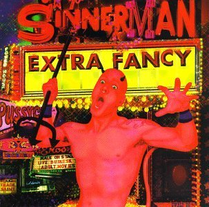 Extra Fancy Sinnerman