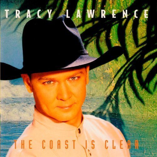 Tracy Lawrence Coast Is Clear CD R