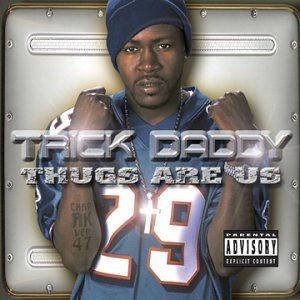 trick-daddy-thugs-are-us-clean-version