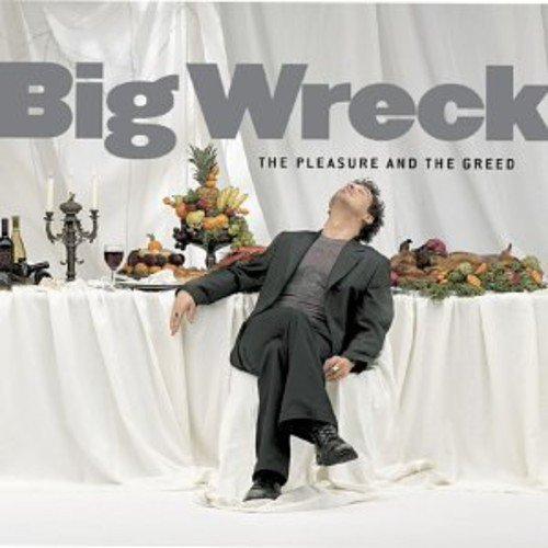 Big Wreck Pleasure & The Greed