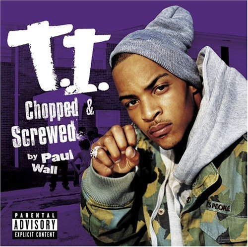 T.I. Urban Legend Chopped & Screwed Explicit Version Screwed Version