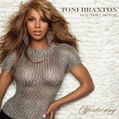 toni-braxton-yesterday-feat-trey-songz