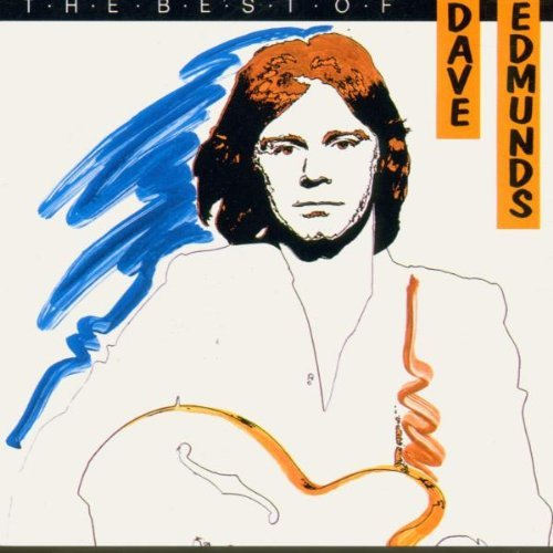 Dave Edmunds Best Of Dave Edmunds CD R