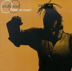 Soul Ii Soul Keep On Moving