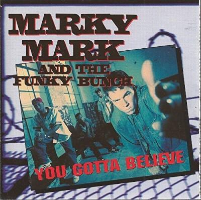 marky-mark-the-funky-bunch-you-gotta-believe