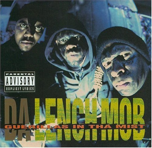 Da Lench Mob Guerrillas In Tha Mist Explicit Version
