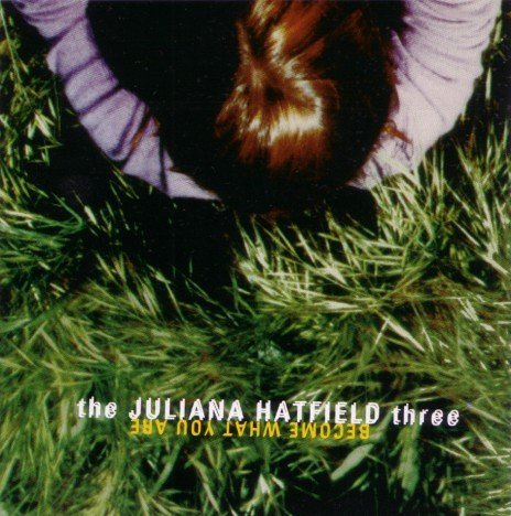 Hatfield Juliana Become What You Are