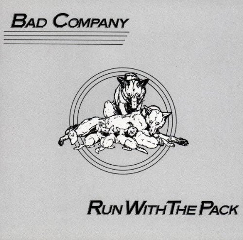 Bad Company Run With The Pack