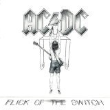 Ac Dc Flick Of The Switch Remastered