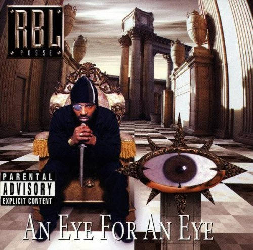 R.B.L. Posse Eye For An Eye CD R