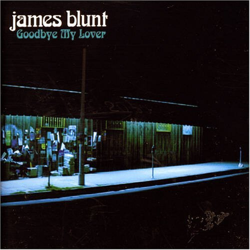 James Blunt Goodbye My Lover Pt. 1 Import Gbr