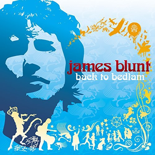 James Blunt Back To Bedlam Explicit Version 2 CD