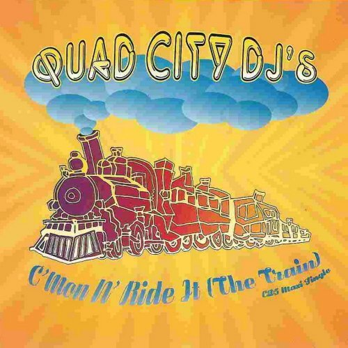 Quad City Dj's C'mon N Ride It