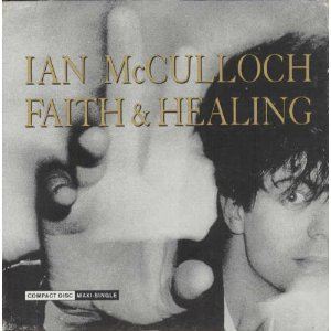 Ian Mcculloch Faith & Healing (remix)