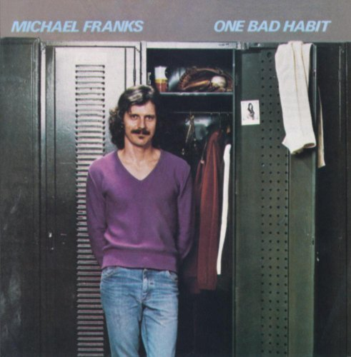 Michael Franks One Bad Habit